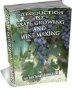 Grape Growing and Wine Making